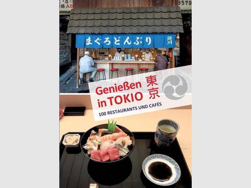Genießen in Tokio - Gastroführer