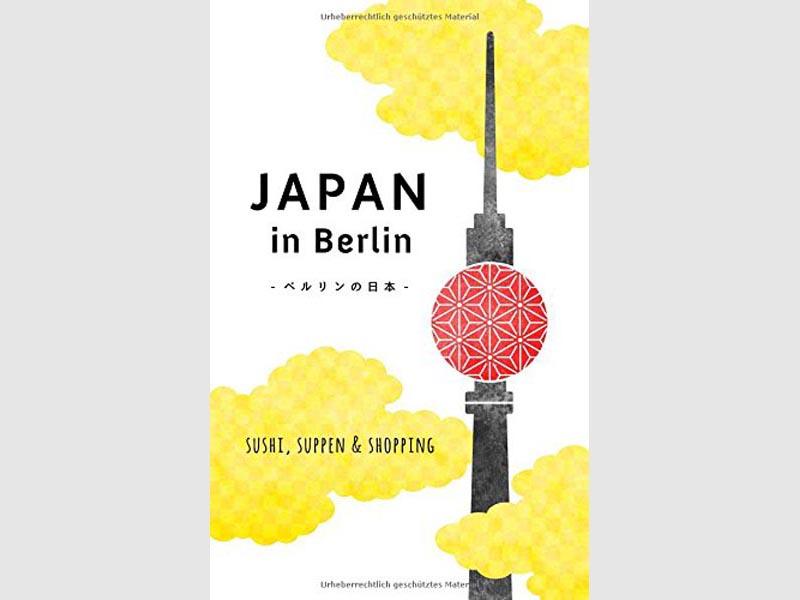 Japan in Berlin - Städteführer