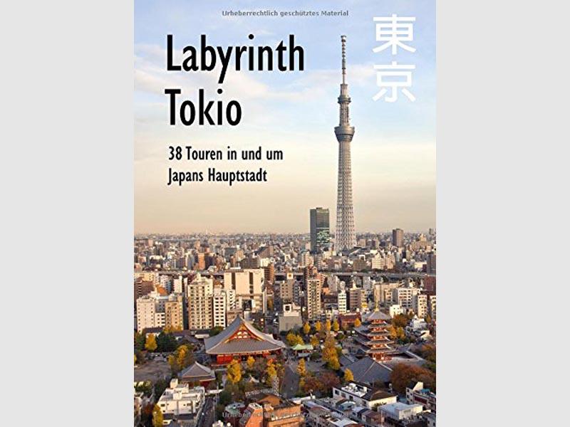 Labyrinth Tokio - Städteführer